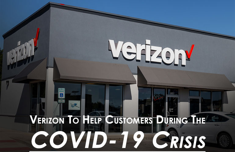 Verizon To Help Customers During The COVID-19 Crisis