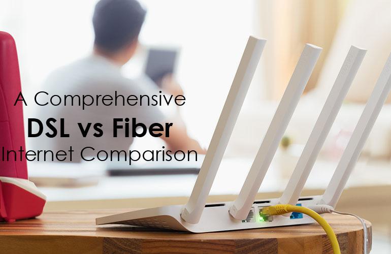DSL vs Fiber Internet