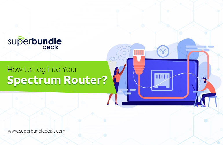 Log Into Your Spectrum Router